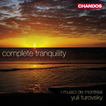 I Musici de Montreal - Complete Tranquility