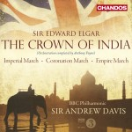 Elgar: Crown of India/ Imperial March/Coronation March