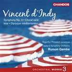 d'Indy: Orchestral Works, Volume 3