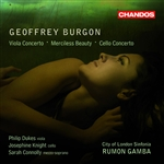 Burgon: Merciless Beauty /  Concertos