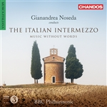 BBCPO / Noseda - The Italian Intermezzo: Music without Words