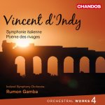 d'Indy: Orchestral Works, Volume 4