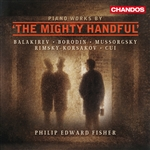 Philip Edward Fisher - Piano Works by 'The Mighty Handful'