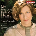 Sarah Connolly - My True Love Hath My Heart: English Songs