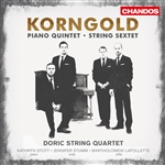 Korngold - String Sextet / Piano Quintet