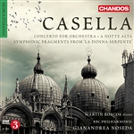 Casella: Concerto for Orchestra/A notte alta/Symphonic Fragments