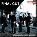 Aquarelle Guitar Quartet - Final Cut: Film Music for Four Guitars