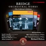 Bridge: Orchestral Works, The Collector's Edition