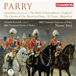 Parry: Works for Chorus and Orchestra
