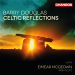 Barry Douglas / Eimear McGeown - Celtic Reflections
