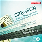 Gregson: Dream Songs etc.