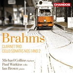 Brahms: Cello Sonatas/Clarinet Trio