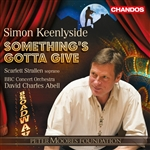 Simon Keenleyside / BBCCO/Charles Abel - Something's Gotta Give