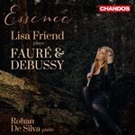 Essence - Lisa Friend plays Fauré & Debussy