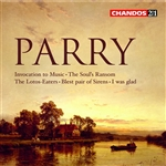 Parry: The Soul's Ransom/ The Lotos-Eaters/Blest pair of Sirens/Invocation to Music