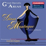 Great Operatic Arias, Vol. 2 - Diana Montague