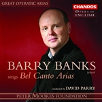 Great Operatic Arias, Vol. 15 - Barry Banks