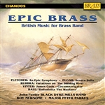 Black Dyke: Epic Brass Elgar, Rubbra, Ball