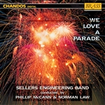 We Love A Parade: Sellers Engineering Band