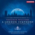 Vaughan Williams: A London Symphony (Original 1913 version)