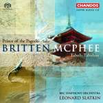 Britten: Suite from 'The Prince of the Pagodas'/ McPhee: Tabuh-Tabuhan