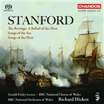 Stanford: Songs of the Fleet/ Songs of the Sea/A Ballad of the Fleet