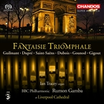 Ian Tracy / BBCPO / Gamba - Fantaisie Triomphale - Symphonic Organ Works