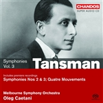 Tansman: Orchestral Works, Volume 3 - On the Symphonic Edge