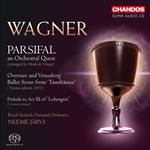 Wagner: Parsifal/ Ballet Scene from 'Tannhauser'/Prelude Act III of 'Lohengrin'