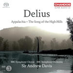 Delius: Appalachia/ The Song of the High Hills