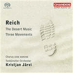 Reich: Three Movements/ The Desert Music