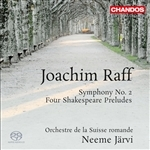 Raff: Symphony No. 2/Four Shakespeare Preludes