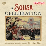 John Philip Sousa - A Sousa Celebration