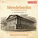 Mendelssohn in Birmingham, Vol.5