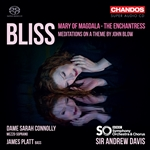 Bliss - Mary of Magdala etc