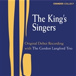 The King's Singers: Original Debut Recording