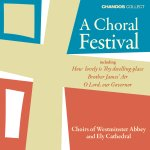 Ely Cathedral Choir - A Choral Festival