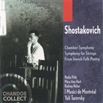 Shostakovich: Chamber Symphony · Symphony for Strings · From Jewish Folk Poetry