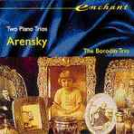 Arensky: Two Piano Trios