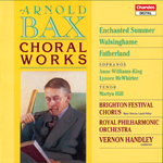 Bax: Choral Works