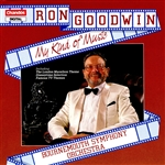 Ron Goodwin: My Kind Of Music