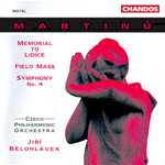 Martinu: Field Mass · Lidice · Symphony No. 4