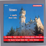 Strauss, R: A Cappella Choral Works