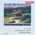 Howells: Orchestral Works, Vol. 1