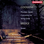 Goossens: Concertino for String Octet/ Bridge: String Sextet