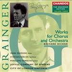 Grainger: Vol. 3 - Works for Chorus & Orchestra