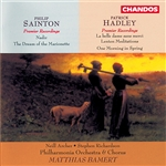Hadley & Sainton: Choral and Orchestral Works Vol. 2