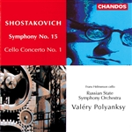 Shostakovich: Symphony No. 15 · Cello Concerto No. 1