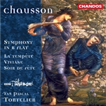 Chausson: Symphony in B Flat