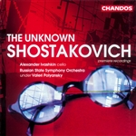 Shostakovich: The Unknown Shostakovich